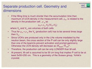 Separate production cell. Geometry and dimensions