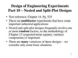 Design of Engineering Experiments  Part 10 – Nested and Split-Plot Designs