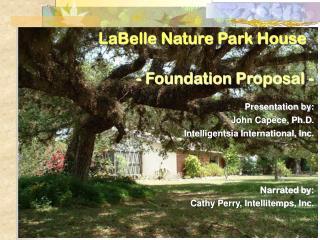 LaBelle Nature Park House - Foundation Proposal -
