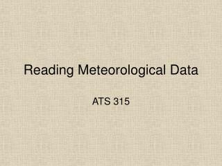 Reading Meteorological Data