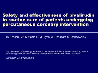 Safety and effectiveness of bivalirudin in routine care of patients undergoing percutaneous coronary intervention
