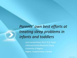 Parents' own best efforts at treating sleep problems in infants and toddlers