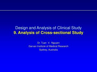Design and Analysis of Clinical Study  9. Analysis of Cross-sectional Study