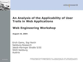 An Analysis of the Applicability of User Trails in Web Applications   Web Engineering Workshop  August 10, 2004