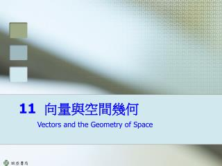 Vectors and the Geometry of Space