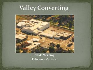 Valley Converting