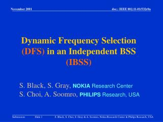 Dynamic Frequency Selection (DFS) in an Independent BSS (IBSS)