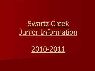 Swartz Creek Junior Information 2010-2011