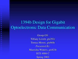 1394b Design for Gigabit Optoelectronic Data Communication