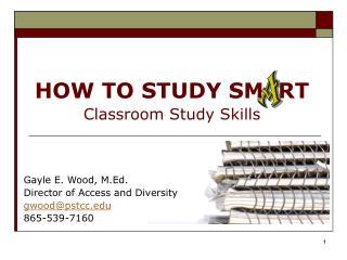HOW TO STUDY SM  RT Classroom Study Skills