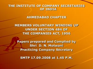 THE INSTITUTE OF COMPANY SECRETARIES  OF INDIA AHMEDABAD CHAPTER MEMBERS VOLUNTARY WINDING UP
