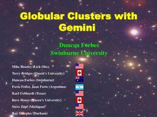 Globular Clusters with Gemini