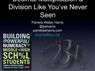 Decimal Multiplication & Division Like You've Never Seen