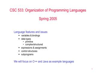 CSC 533: Organization of Programming Languages Spring 2005