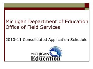 Michigan Department of Education Office of Field Services