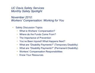 Safety Discussion Topics What is Workers' Compensation? Where do the Funds Come From?