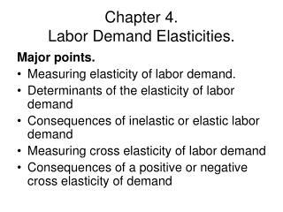 Chapter 4.   Labor Demand Elasticities.