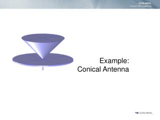 Example: Conical Antenna