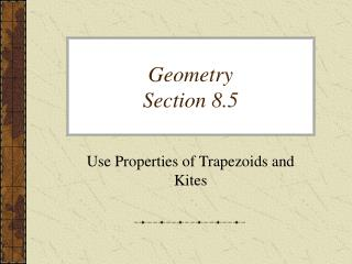 Geometry Section 8.5