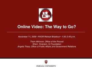 Online Video: The Way to Go?