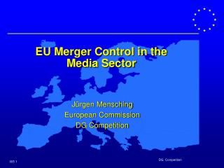 EU Merger Control in the  Media Sector