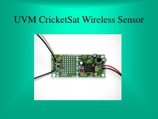 UVM CricketSat Wireless Sensor