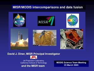 MISR/MODIS intercomparisons and data fusion