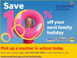 Pick up a voucher in school today.