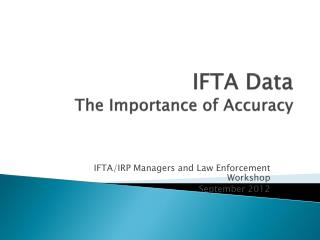 IFTA Data The Importance of Accuracy