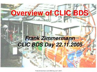 Overview of CLIC BDS