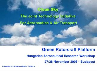 Green Rotorcraft Platform Hungarian Aeronautical Research Workshop  27