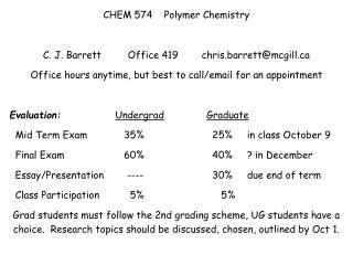 CHEM 574    Polymer Chemistry