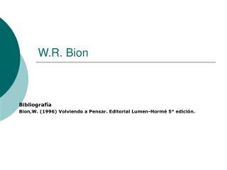 W.R. Bion