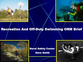 Recreation And Off-Duty Swimming ORM Brief