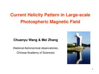 Chuanyu Wang & Mei Zhang (National Astronomical observatories, Chinese Academy of Sciences)