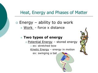 Heat, Energy and Phases of Matter