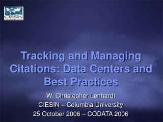 Tracking and Managing Citations: Data Centers and Best Practices