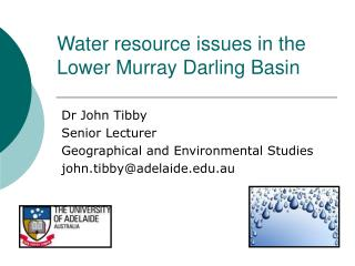 Water resource issues in the Lower Murray Darling Basin