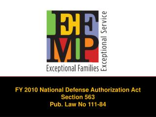 FY 2010 National Defense Authorization Act Section 563 Pub. Law No 111-84