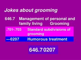 Jokes about grooming