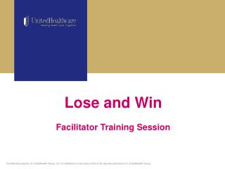 Lose and Win   Facilitator Training Session