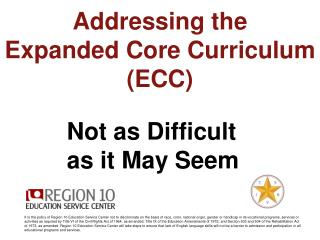 Addressing the  Expanded Core Curriculum (ECC)
