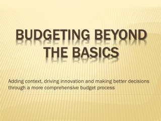 Budgeting Beyond the basics