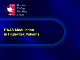 RAAS Modulation in High-Risk Patients