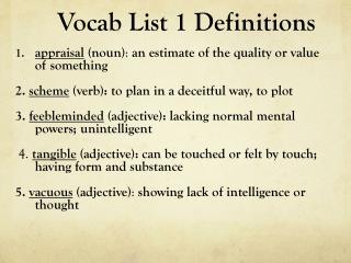 Vocab List 1 Definitions