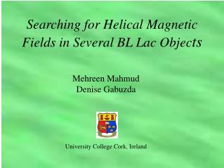 Mehreen Mahmud  Denise Gabuzda University College Cork, Ireland