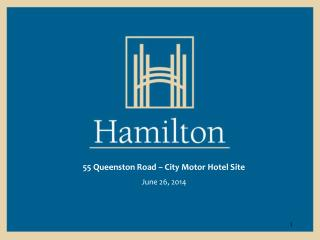 55 Queenston Road – City Motor Hotel Site June 26, 2014