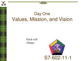 Day One Values, Mission, and Vision