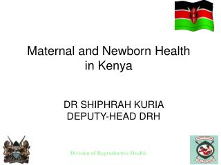 Maternal and Newborn Health      in Kenya