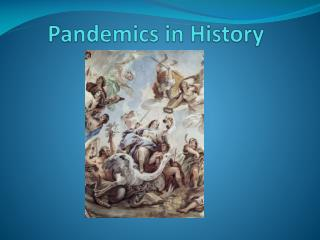 Pandemics in History
